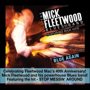 The Mick Fleetwood Blues Band: Blue Again