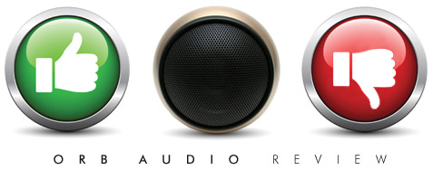 Orb Audio Review