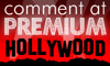 Comment at Premium Hollywood