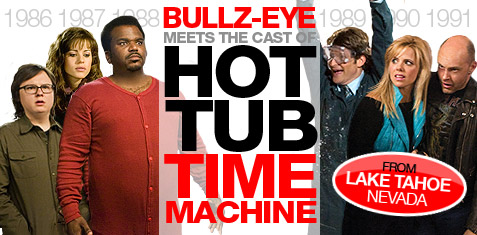 Bullz-Eye meets the cast of Hot Tub Time Machine