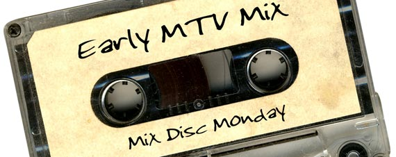 Early MTV Mix