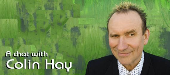 Colin Hay interview, Are You Lookin' At Me?	Interview, Men At Work interview