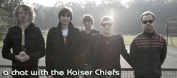 A chat with the Kaiser Chiefs