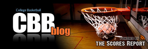 College Basketball Blog Powered by the Scores Report